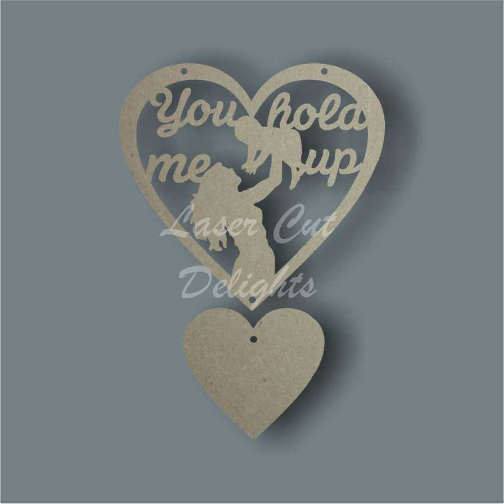 Heart You Hold Me Up - Mum or Dad 3mm 15cm