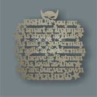 Name - You are our/my very own SUPERHERO 3mm 34cm