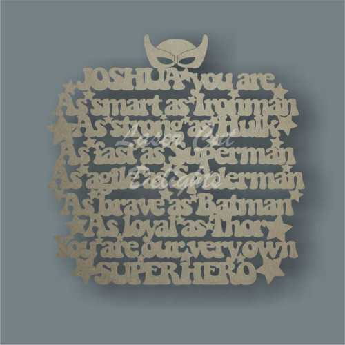 Name - You are our very own SUPERHER 3mm 34cm