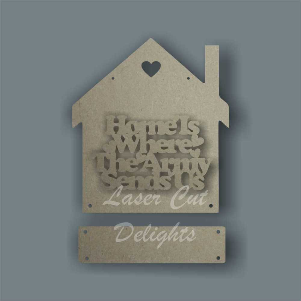 House 3D - Home is where the Army RAF Navy Sends Us / Laser Cut Delights