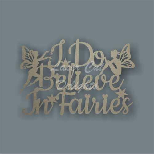 I Do Believe In Fairies 3mm 20x30cm