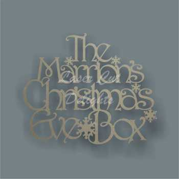 Christmas Eve or Xmas Eve Box Lid Topper NO FRAME (The Surname's Only) 3mm