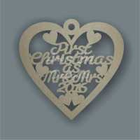 Bauble Heart - First Christmas as Mr & Mrs YEAR (English or Welsh) / Laser Cut Delights