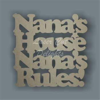 Nana's House Nana's Rules! 3mm 25cm