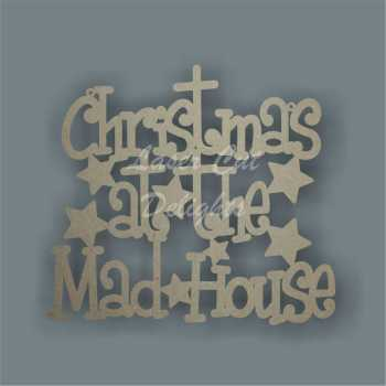 Christmas at the mad house (odd font) 3mm 25cm