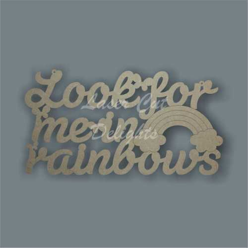 Look for me in rainbows 3mm 30x16cm