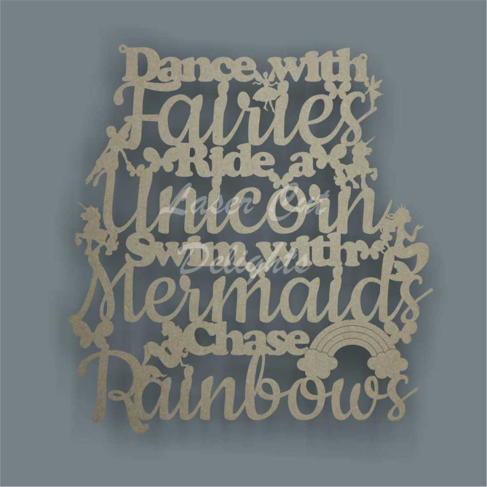 Dance with Fairies, Ride a Unicorn, Swim with Mermaids, Chase Rainbows 3mm 35cm