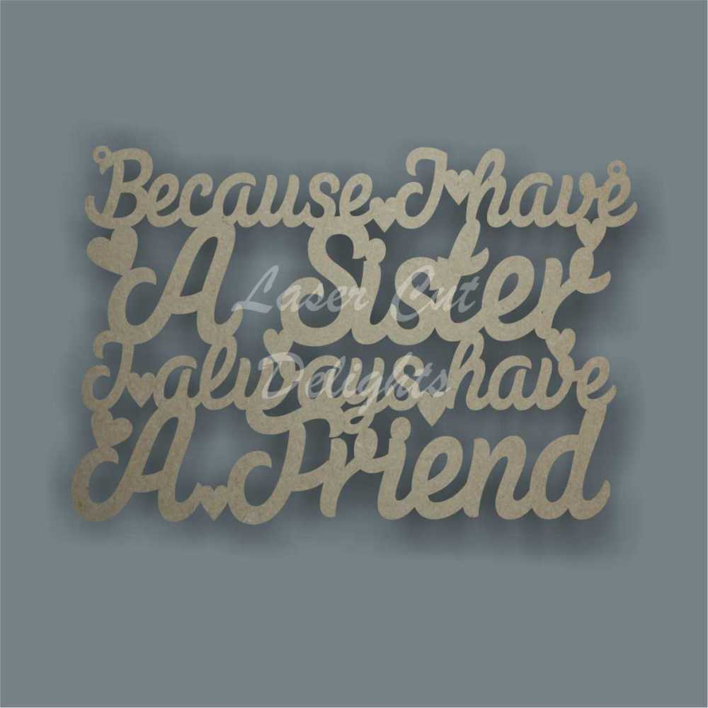 Because I have a 'Family Member' I always have a friend 3mm 30x20cm