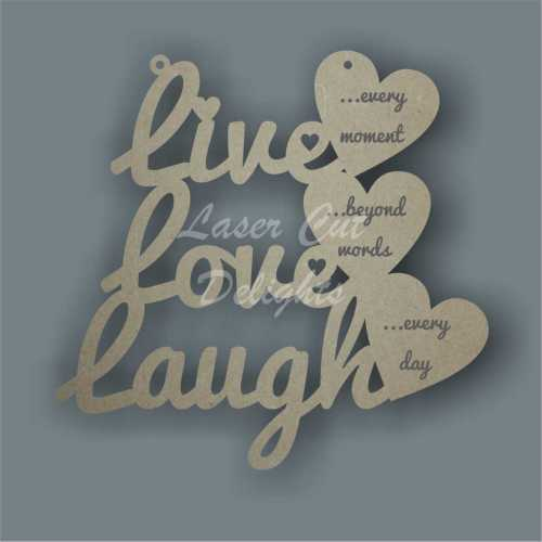Live Love Laugh with wording in hearts 3mm 15cm