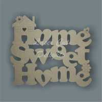 Home Sweet Home (with house) 3mm 15cm or 30cm