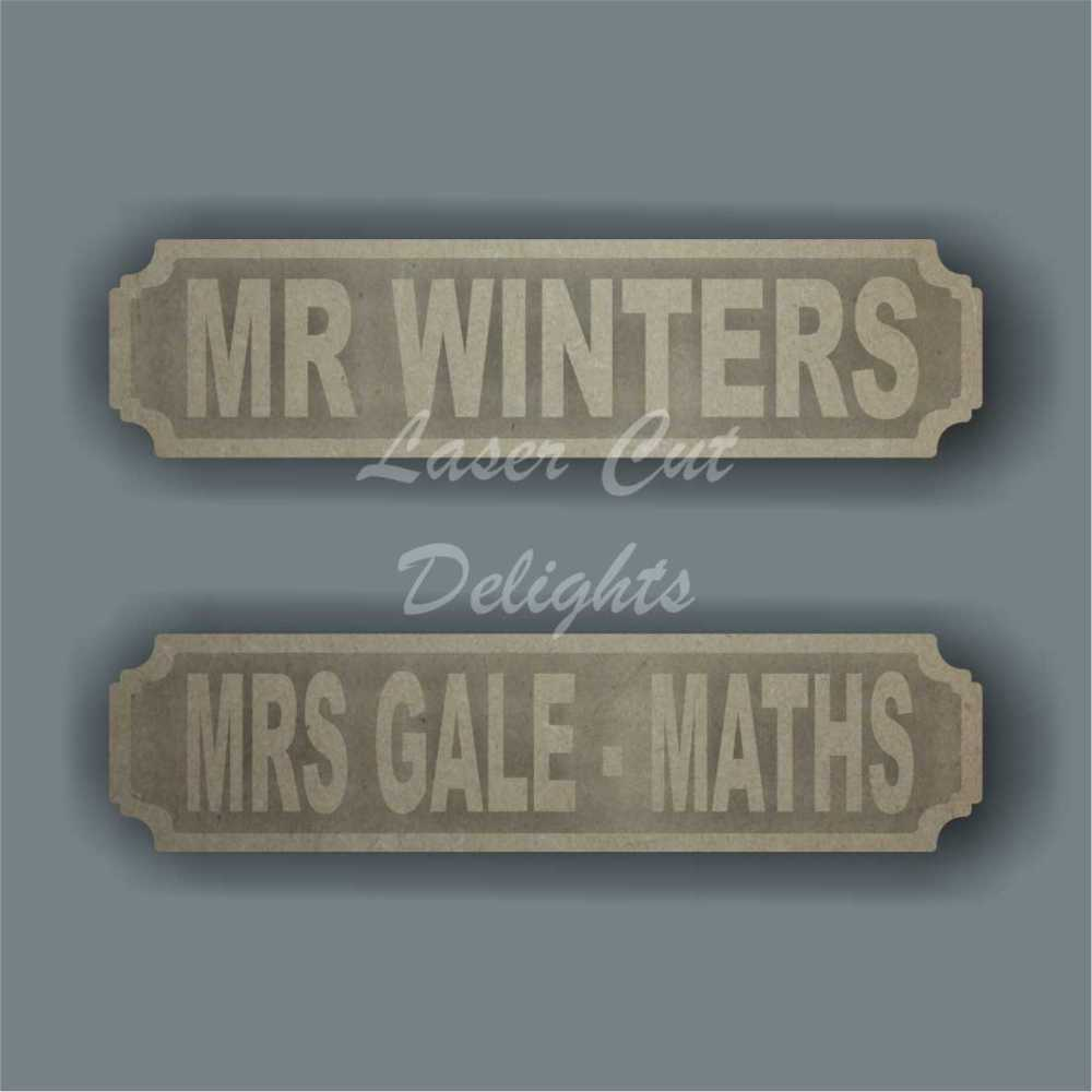 Street Sign TEACHER NAME DESK SIGN / Laser Cut Delights