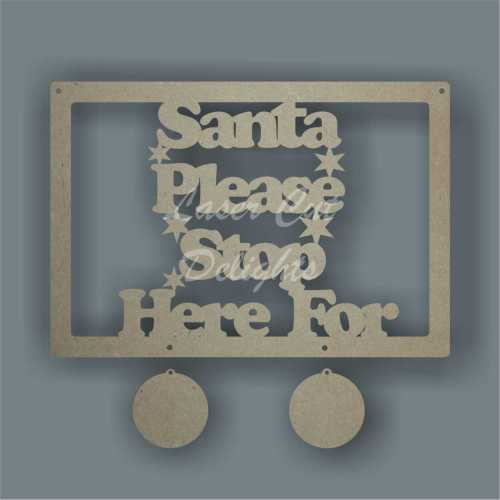 Santa Please Stop Here For...in a rectangle (20x30cm)