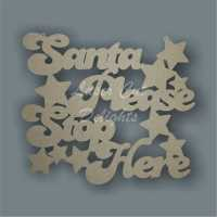 Santa Please Stop Here (cut around) 3mm 30x25cm