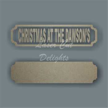 Street Sign CHRISTMAS AT THE SURNAME (1 Line) / Laser Cut Delights