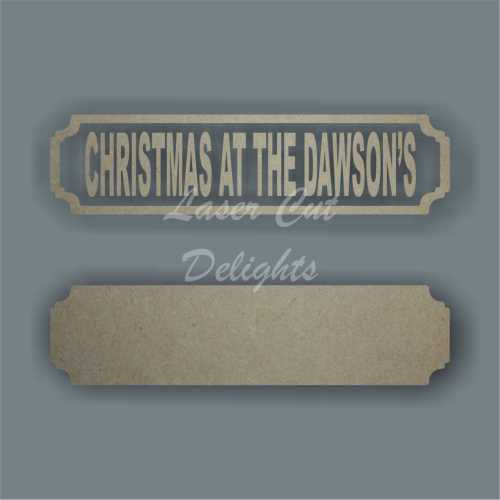 Street Sign CHRISTMAS AT THE SURNAME (one line design)