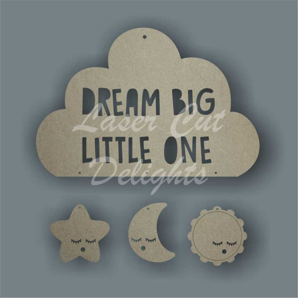 Dream Catcher Cloud - Dream Big Little One / Laser Cut Delights