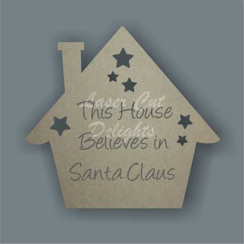 This House Believes in Santa Claus (house) 18mm 20cm