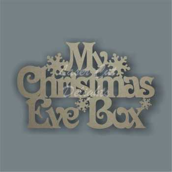 Christmas Eve Box Lid Topper NO FRAME various fonts (Generic) 3mm