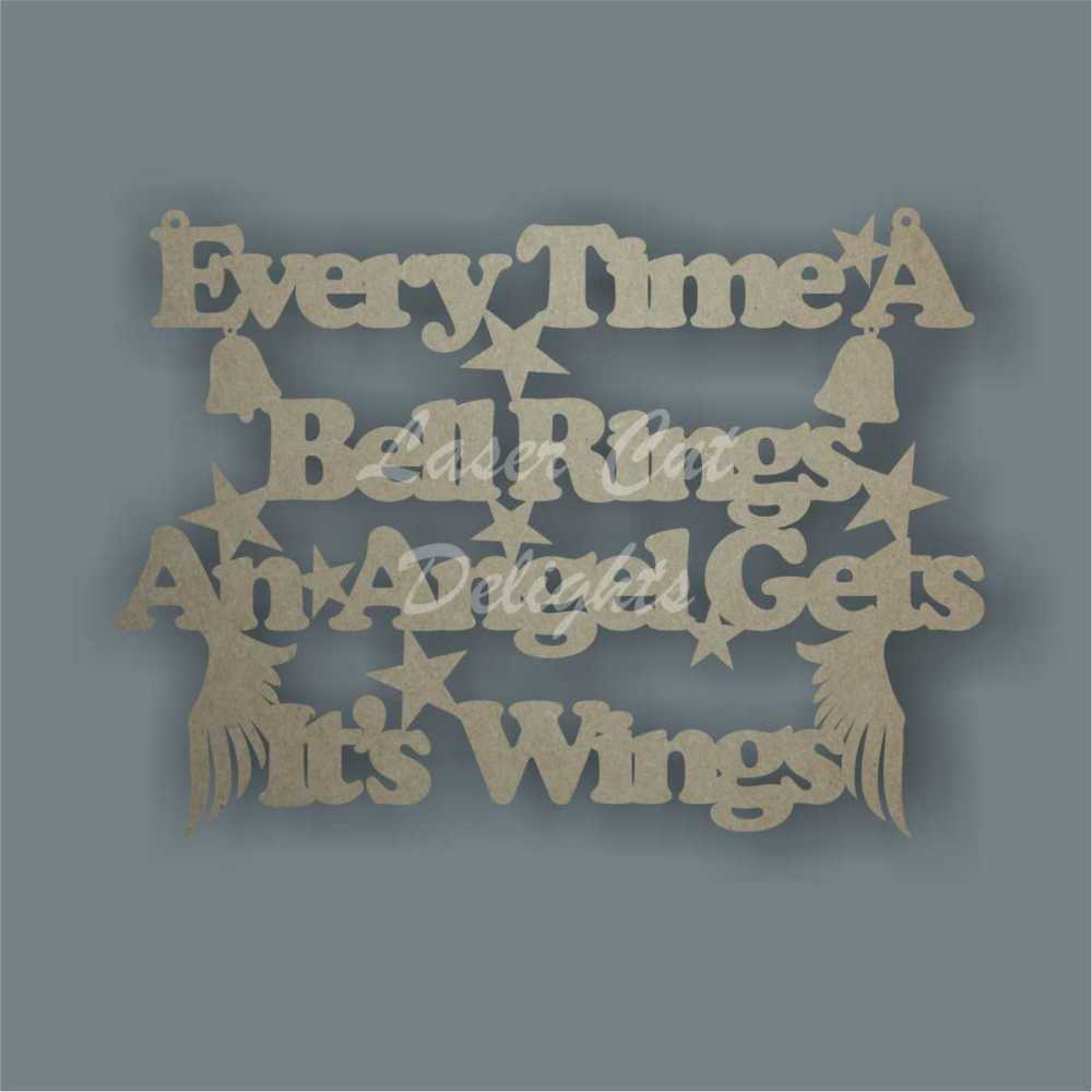 Every Time a Bell Rings an Angel Gets It's Wings 3mm 25x18cm