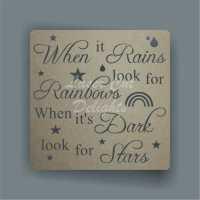 Cut Through - When it Rains look for Rainbows, When it's Dark look for Stars 3mm