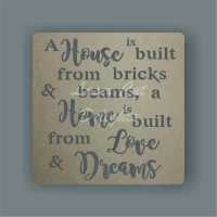 Cut Through - A House is built from Bricks and Beams, A Home is built from Love and Dreams
