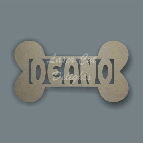 Bone with Single Name inside / Laser Cut Delights