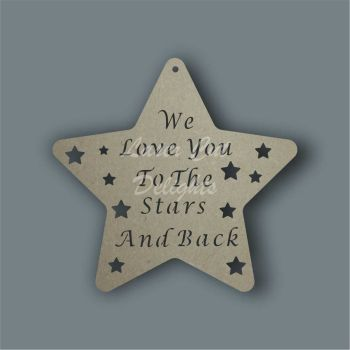 Star - I/We  Love You To The Stars And Back (cut through) / Laser Cut Delights
