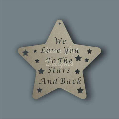 Star - I/We  Love You To The Stars And Back (cut through) 3mm