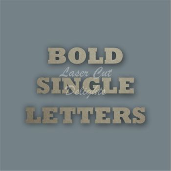 *Bold Single Letters / Laser Cut Delights