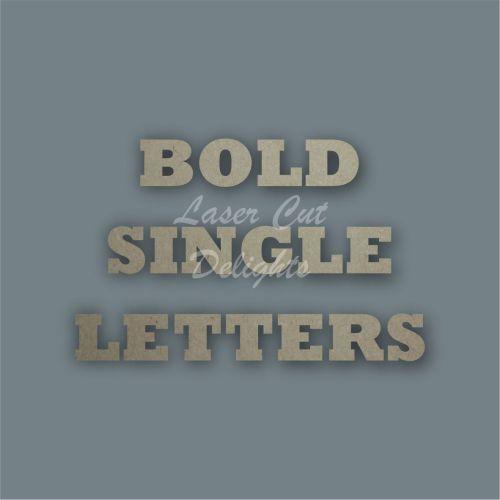 Bold Single Letters / Laser Cut Delights