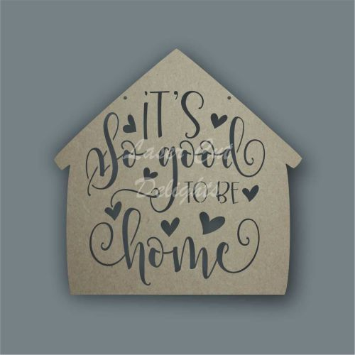 Cut Through - It's so good to be home / Laser Cut Delights