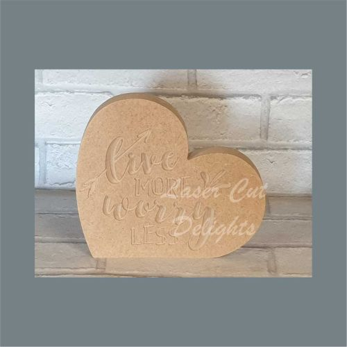 Heart Engraved - Live More Worry Less 18mm / Laser Cut Delights