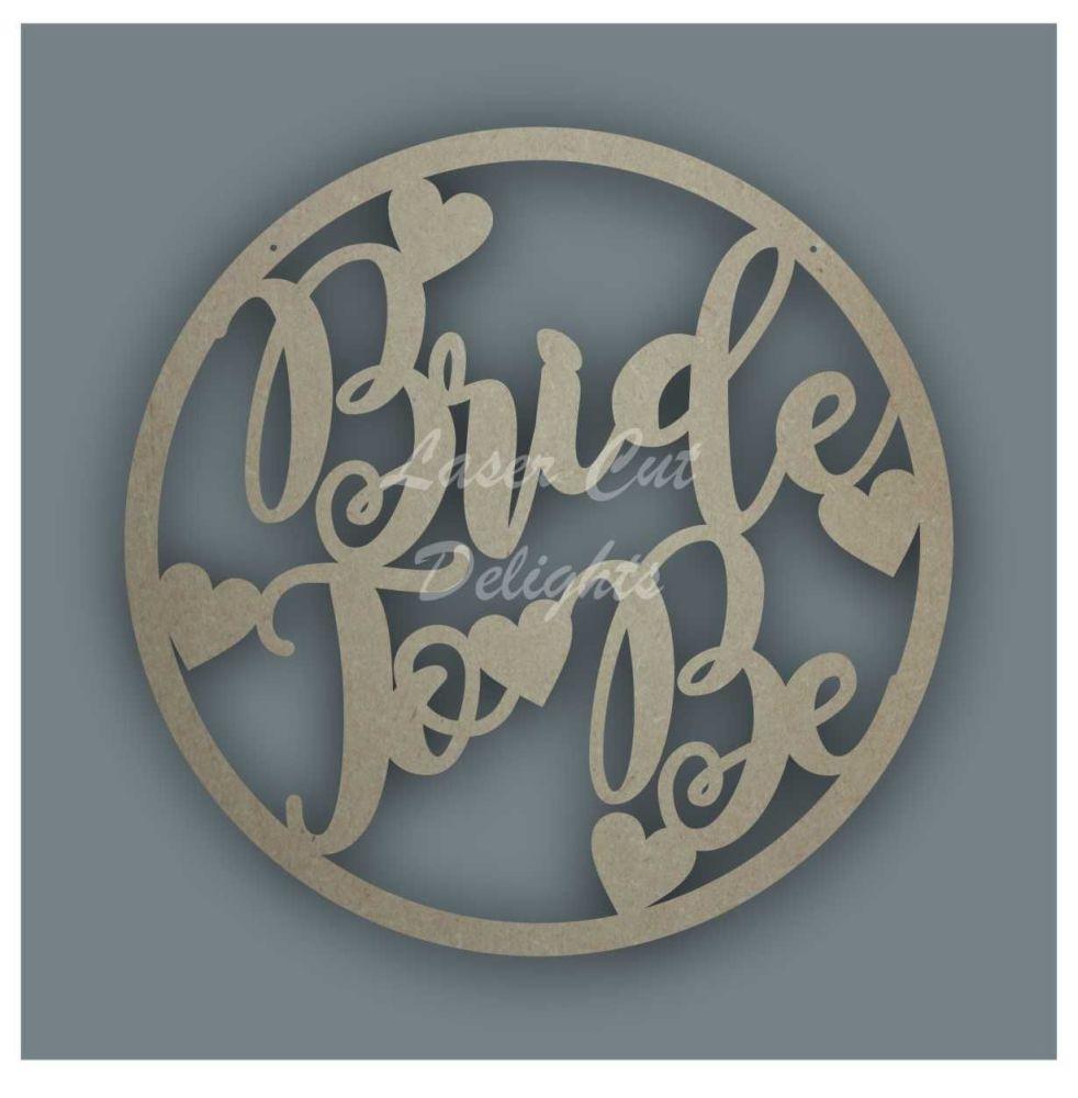 Large Hoop Bride To Be / Laser Cut Delights