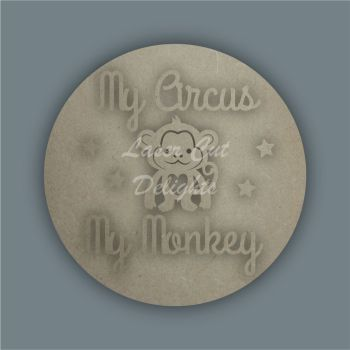 Layered Plaque - My Circus My Monkey / Laser Cut Delights