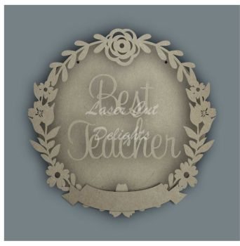 Wreath Banner BEST TEACHER / Laser Cut Delights