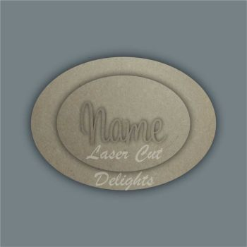 Oval Layered Plaques with Name / Laser Cut Delights