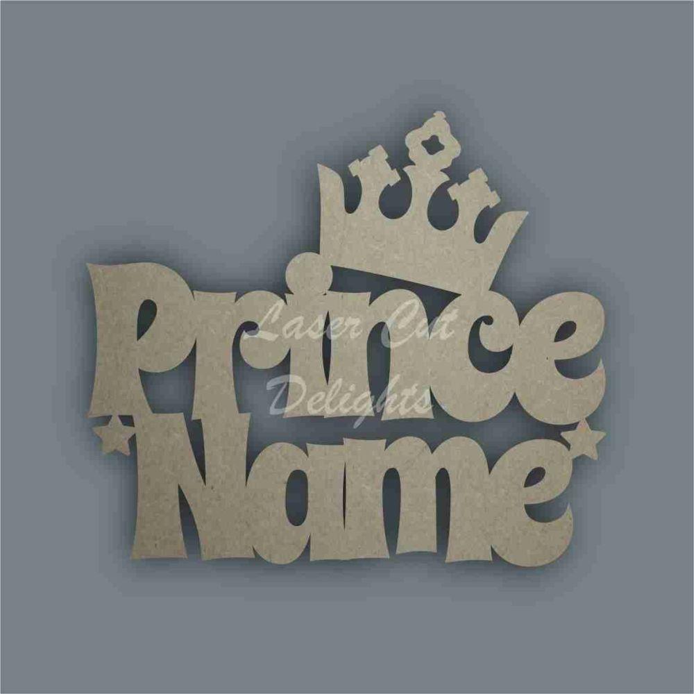 Named Prince / Laser Cut Delights