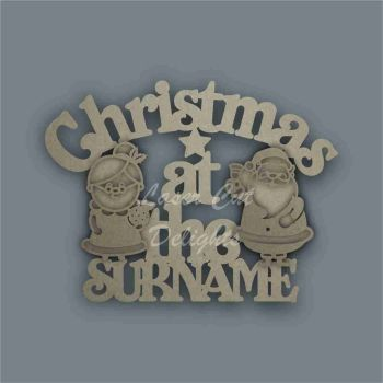 Christmas at the 'surname' (curved stencil MR & MRS CLAUS) / Laser Cut Delights
