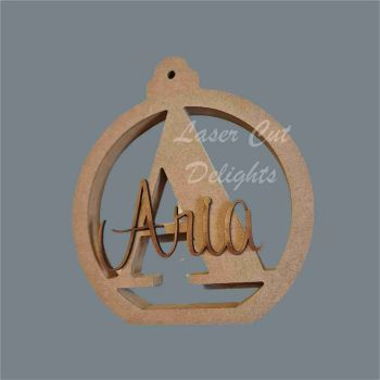 Large 18mm Bauble (cut through) with Name and Initial / Laser Cut Delights