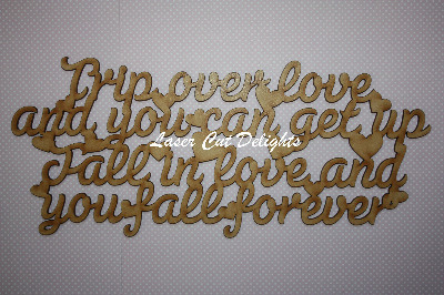 Trip over love and you can get up Fall in love and you fall forever 3mm 15x