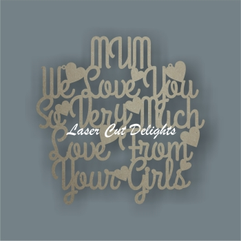 'family member' We Love You So Very Much Love From Your Girls/Boys 3mm 30cm