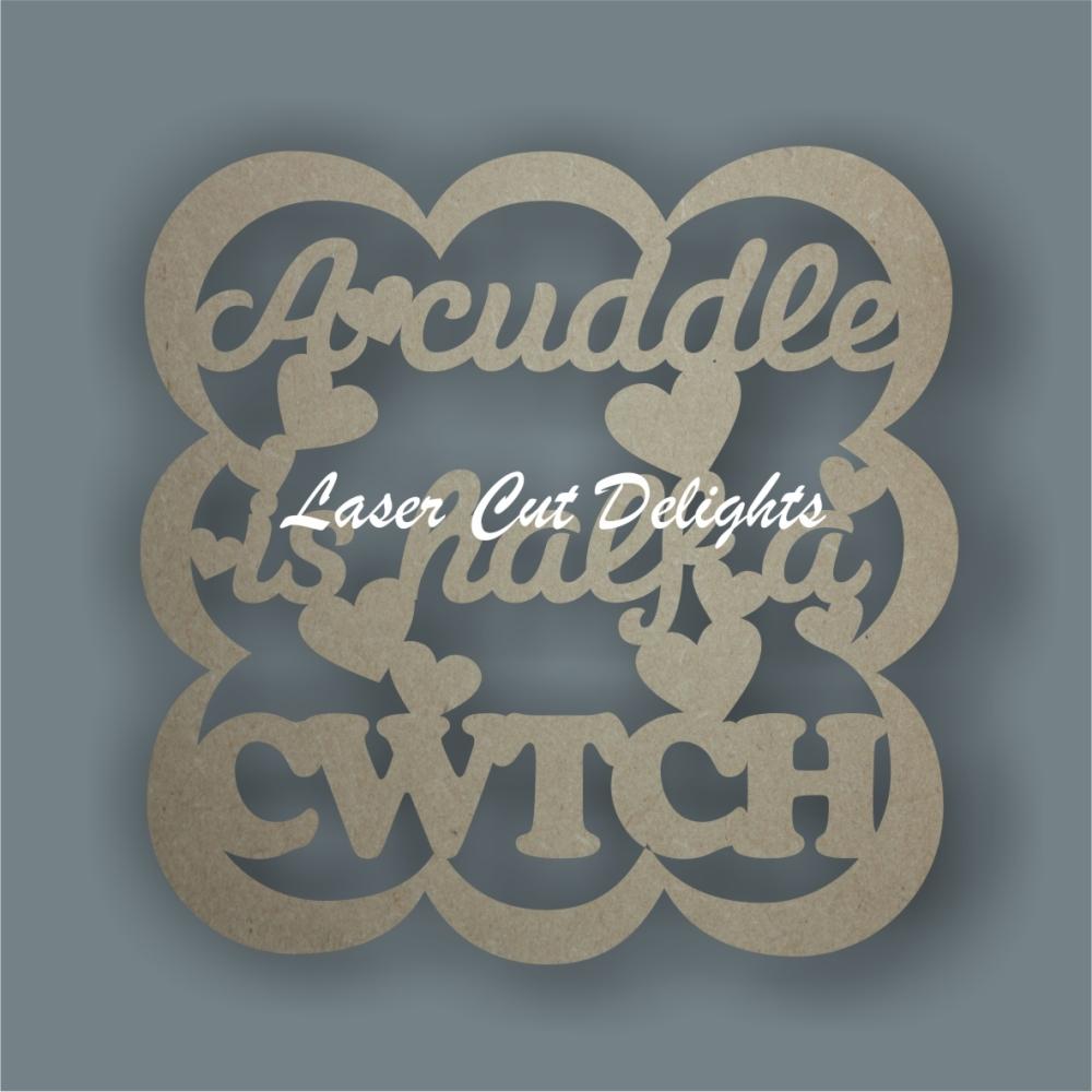 Bubble Plaque - A cuddle is half a cwtch / Laser Cut Delights