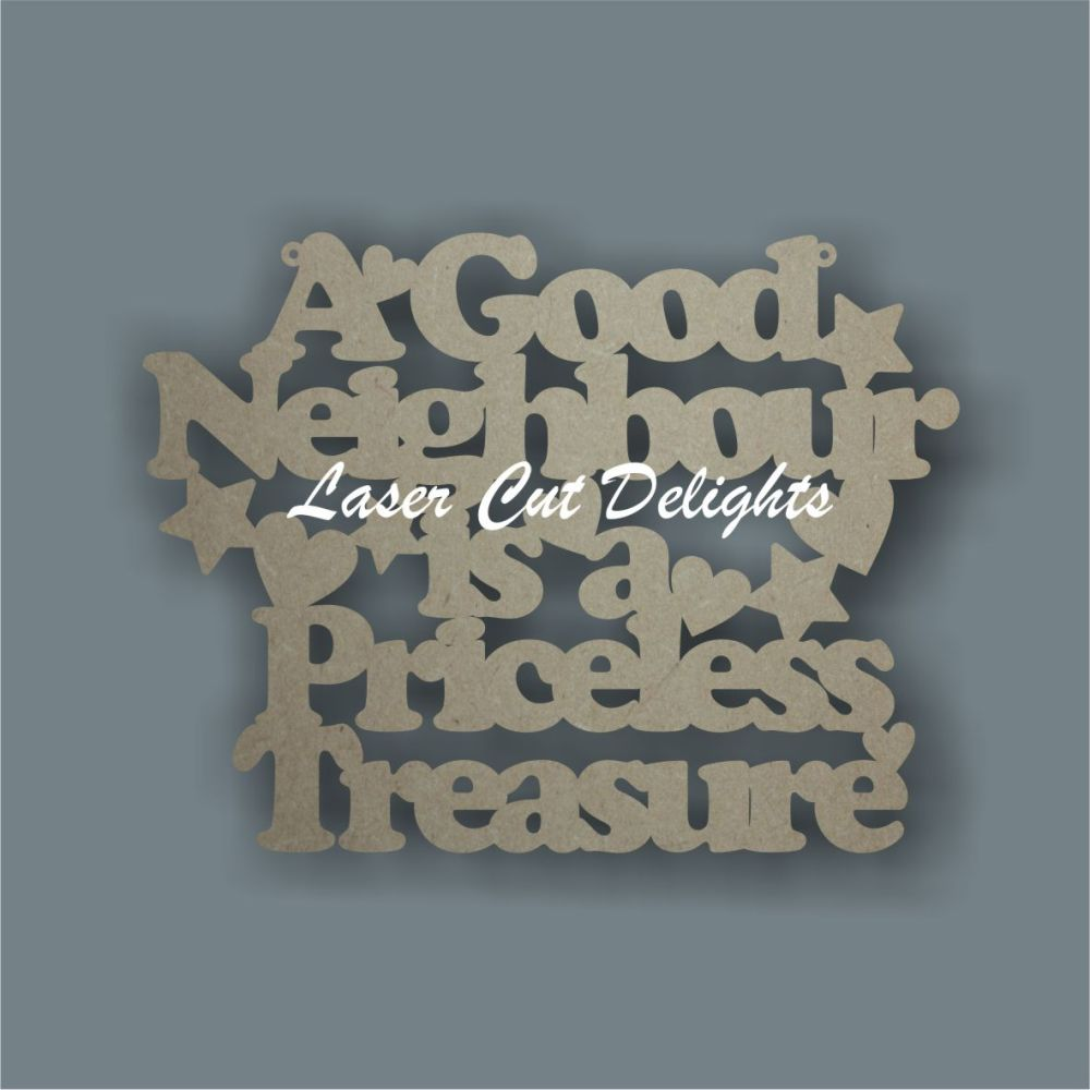 A good neighbour is a priceless treasure 3mm 25x20cm
