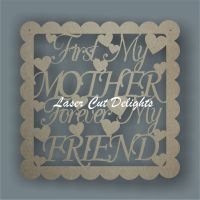 Scalloped Square - First My/Our Mum Forever My/Our Friend 30x30cm 3mm