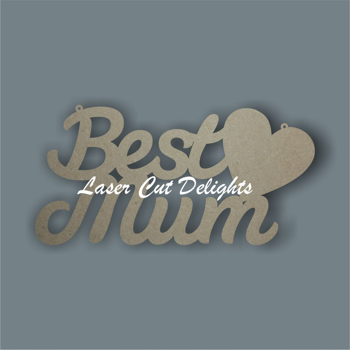 Best MUM DAD GRAN (& other variations) 3mm 30cm