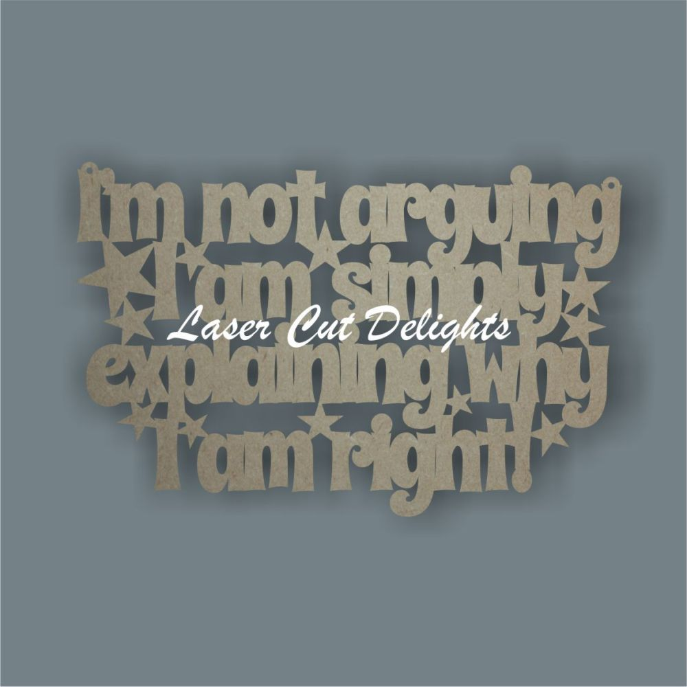I am not arguing I am just explaining why I am right 3mm 25cm