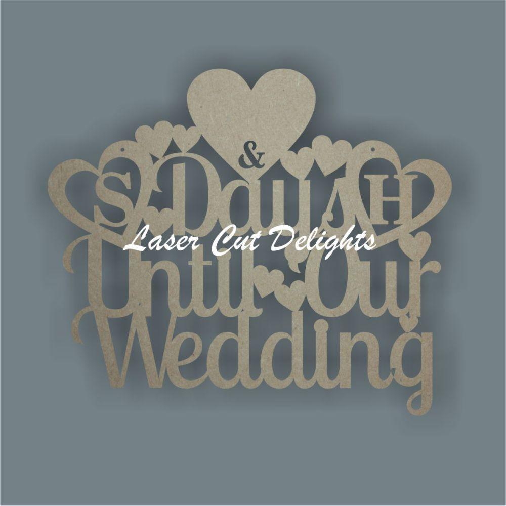 Days Until Our Wedding Coundown Board 3mm 30cm