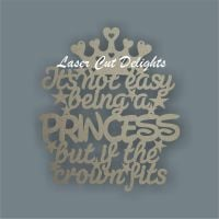 It's not easy being a PRINCESS/PRINCE but if the crown fits 3mm 34cm