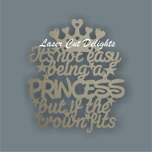 It's not easy being a PRINCESS/PRINCE but if the crown fits 3mm