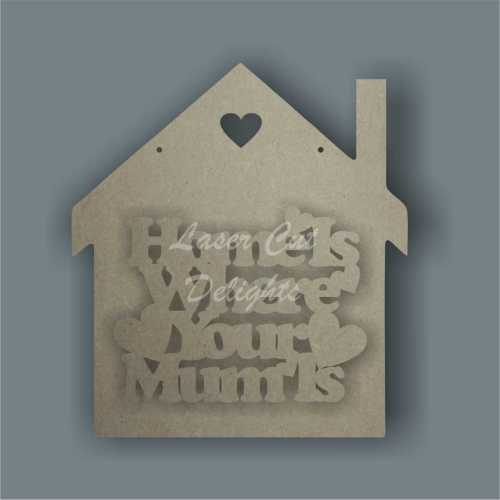 House - Home is where your mum is 3mm 20cm